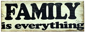 FAMILY is everything | Handcrafted Distressed Wood Sign